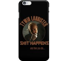 Tywin Lannister - SHIT HAPPENS! iPhone Case/Skin