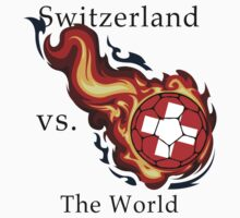 World Cup - Switzerland Versus the World by pjwuebker
