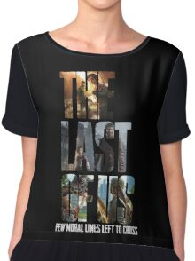 The Last of us Few Moral Lines Left Chiffon Top