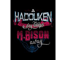 A Hadouken A Day Keeps M.Bison Away Photographic Print