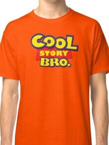 Cool story bro Classic T-Shirt