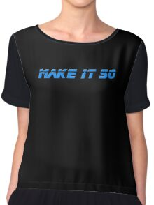 Make It So - Star Trek Top - Captain Picard - T-Shirt Chiffon Top