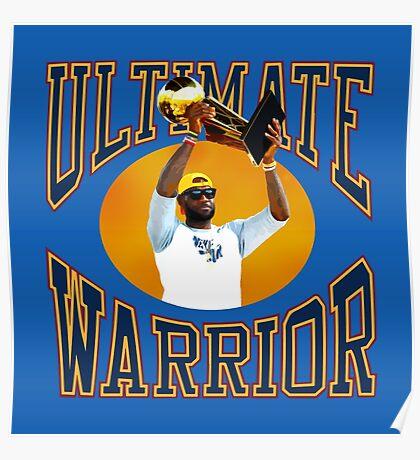 LeBron Ultimate Warrior Poster