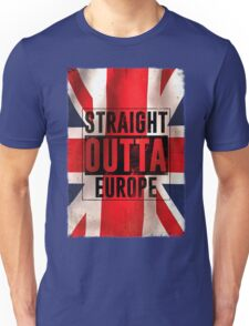 Straight outta Europe Unisex T-Shirt