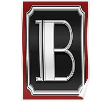 Deco Cafe Marquee  Monogram  letter B Poster
