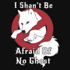 I Shan't Be Afraid of No Ghost by Jessie Sima