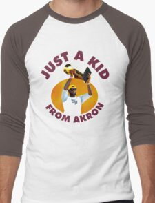 Just A Kid From Akron Men's Baseball ¾ T-Shirt