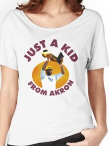 Just A Kid From Akron Women's Relaxed Fit T-Shirt