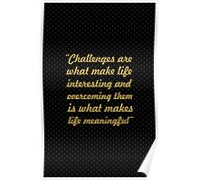 """Challenges are... """"Joshua A. Marine"""" Inspirational Quote Poster"""