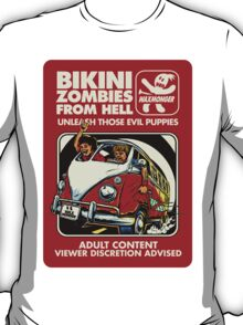 Bikini Zombies From Hell T-Shirt