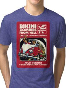 Bikini Zombies From Hell Tri-blend T-Shirt