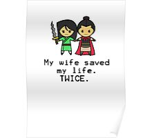 My wife saved my life. Twice. Poster