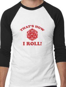 That's How I Roll! Men's Baseball ¾ T-Shirt