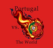 World Cup - Portugal Versus the World Flaming Football Unisex T-Shirt