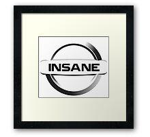 Insane Nissan Framed Print
