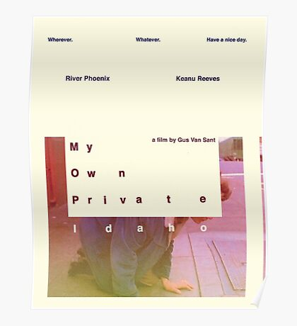 my own private idaho - heavy Poster