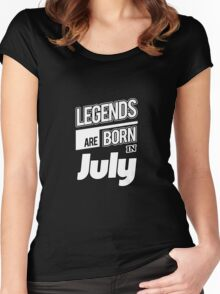 Legends July Born Women's Fitted Scoop T-Shirt