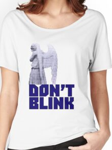 dont blink. Women's Relaxed Fit T-Shirt