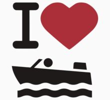 I love boating by Jay Williams