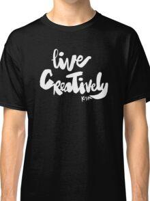 Live Creatively : Dark Classic T-Shirt