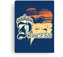 Daddy's Precious Lil' Princess Canvas Print