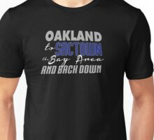 Oakland to Sactown Unisex T-Shirt