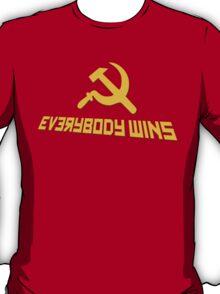 Everybody wins T-Shirt