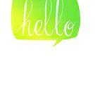 Hello! by akwel