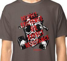 RESPECT EXISTENCE Classic T-Shirt