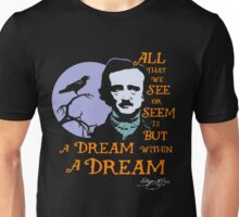 Edgar Allan Poe Dream Within A Dream Unisex T-Shirt