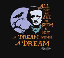 Edgar Allan Poe Dream Within A Dream Unisex T-Shirt