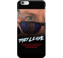 They Leave iPhone Case/Skin