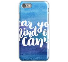 Clear your mind of can't iPhone Case/Skin