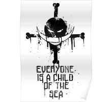 Everyone Is A Child In The Sea Poster