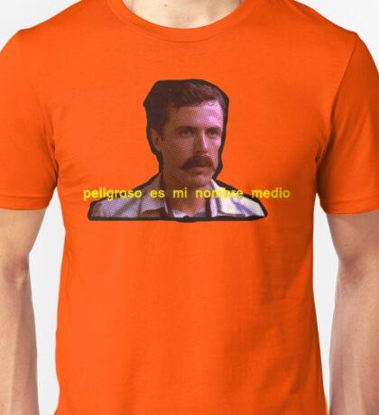 Peligroso Es Mi Nombre Medio (Danger Is My Middle Name) Unisex T-Shirt