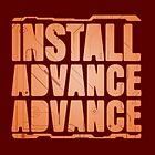 Install, Advance, Advance by corywaydesign