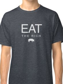 eat the rich (white) Classic T-Shirt