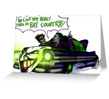 Bat Country! Greeting Card