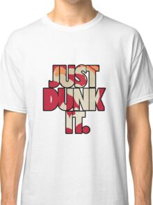 Just dunk it - Darius Dunkmaster 2 Classic T-Shirt
