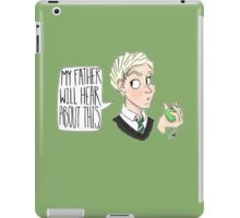 My Father Will Hear About This iPad Case/Skin