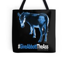 Give Abbott The Ass - Tote Bag Tote Bag