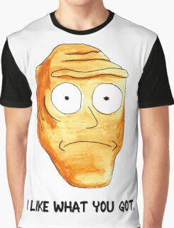 I Like What You Got Graphic T-Shirt