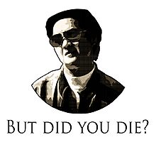 Mr Chow - But did you die? Photographic Print