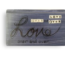 Love over and over Canvas Print