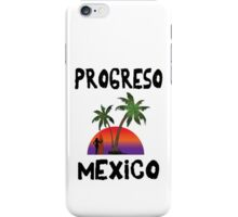 Progreso Mexico iPhone Case/Skin