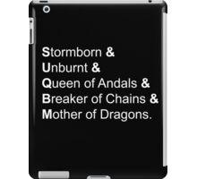 Stormborn, unburnt, queen... iPad Case/Skin