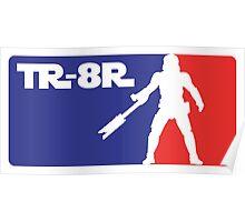 Loyal Trooper TR-8R Logo (major league colors) Poster