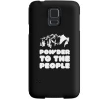 Powder To The People Samsung Galaxy Case/Skin