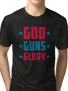God Guns Glory, Proud To Be American, US Independence Day 4th Of July T-Shirt Tri-blend T-Shirt