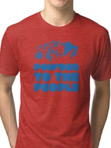 Powder To The People Tri-blend T-Shirt